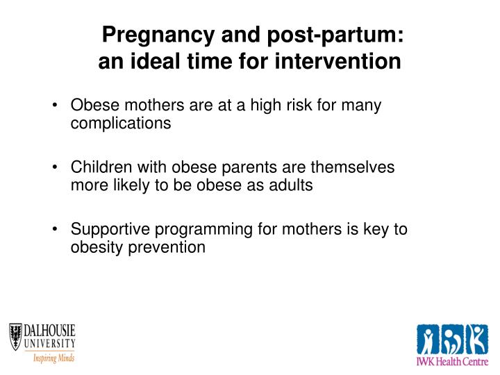 Obese mothers are at a high risk for many complications