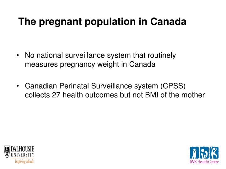 The pregnant population in Canada