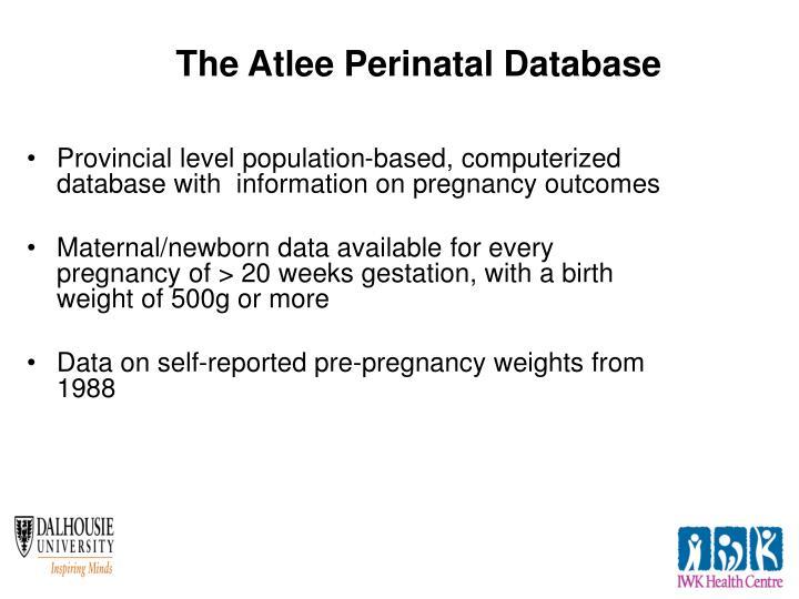 The Atlee Perinatal Database