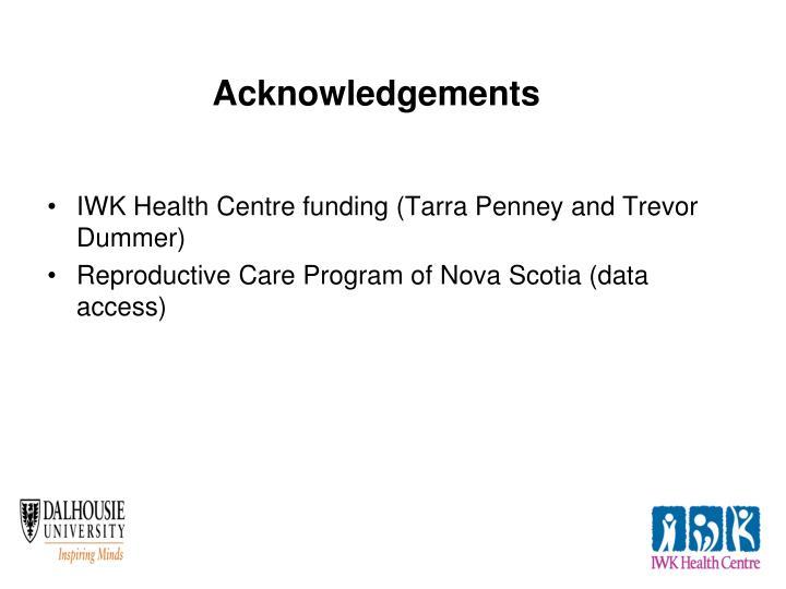 IWK Health Centre funding (Tarra Penney and Trevor Dummer)