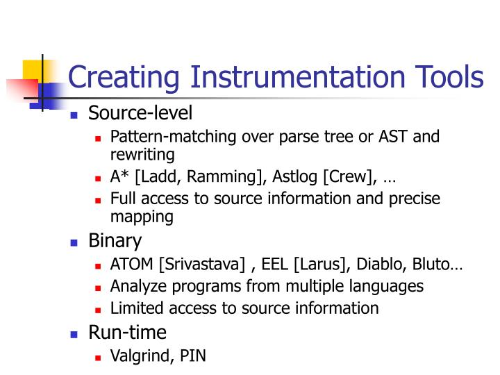 Creating Instrumentation Tools