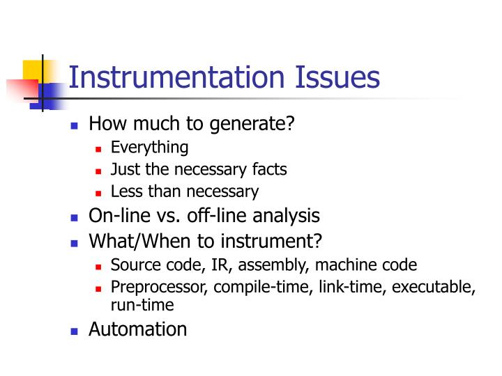 Instrumentation Issues
