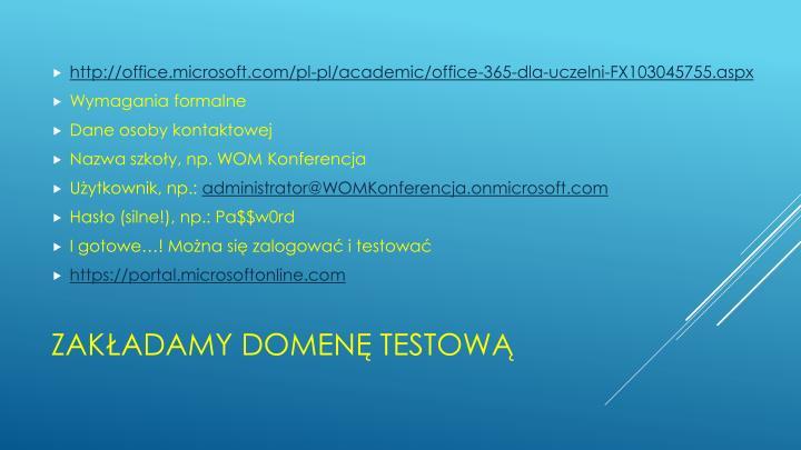 http://office.microsoft.com/pl-pl/academic/office-365-dla-uczelni-FX103045755.aspx