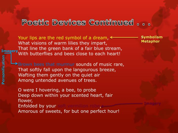Poetic Devices Continued . . .