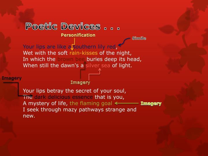 Poetic Devices . . .