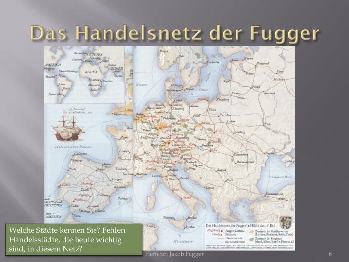 Das Handelsnetz der Fugger