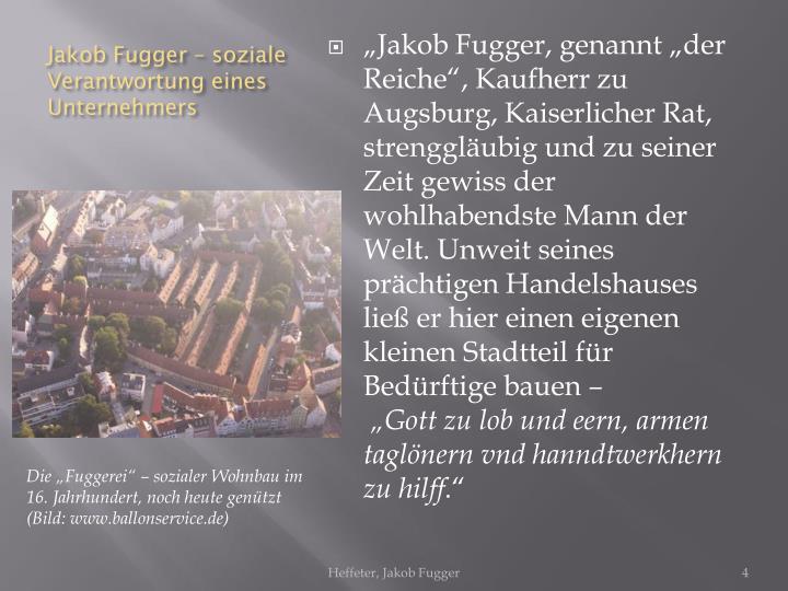 Jakob Fugger – soziale Verantwortung eines Unternehmers