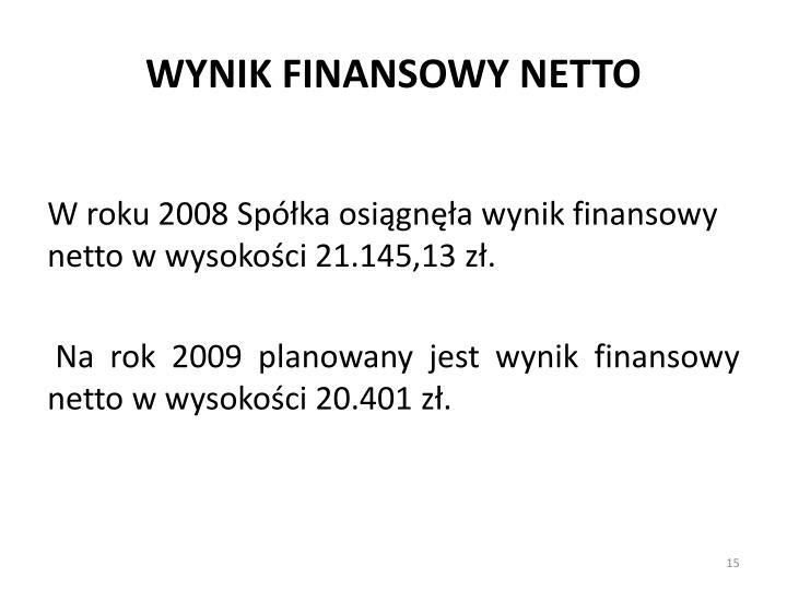 WYNIK FINANSOWY NETTO