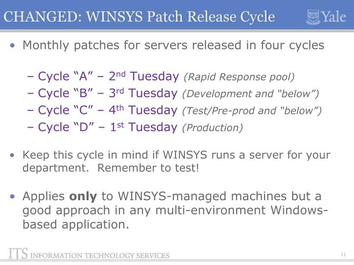 CHANGED: WINSYS Patch Release Cycle