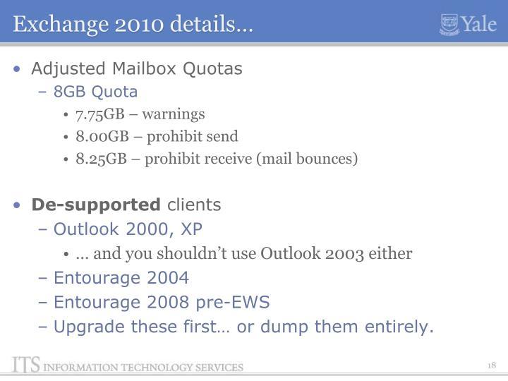 Exchange 2010 details…