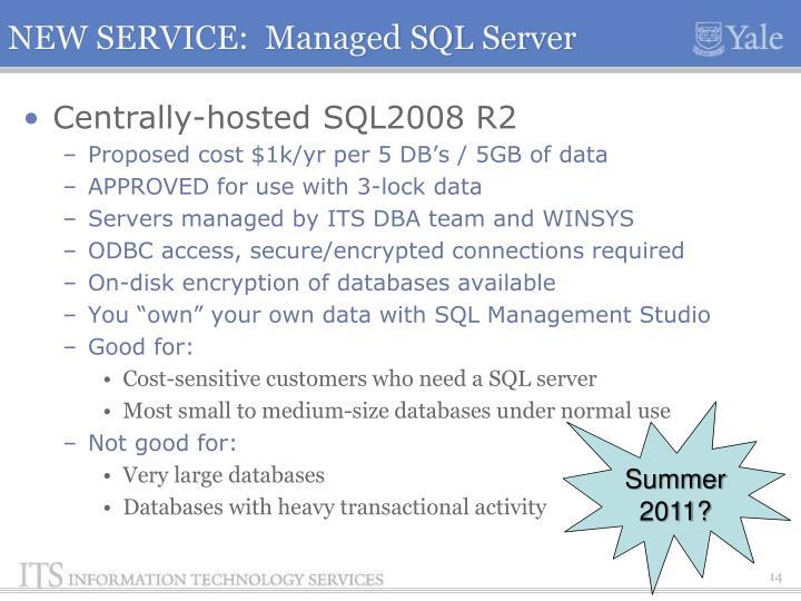 NEW SERVICE:  Managed SQL Server