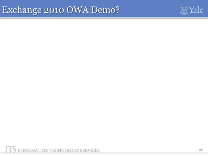 Exchange 2010 OWA Demo?