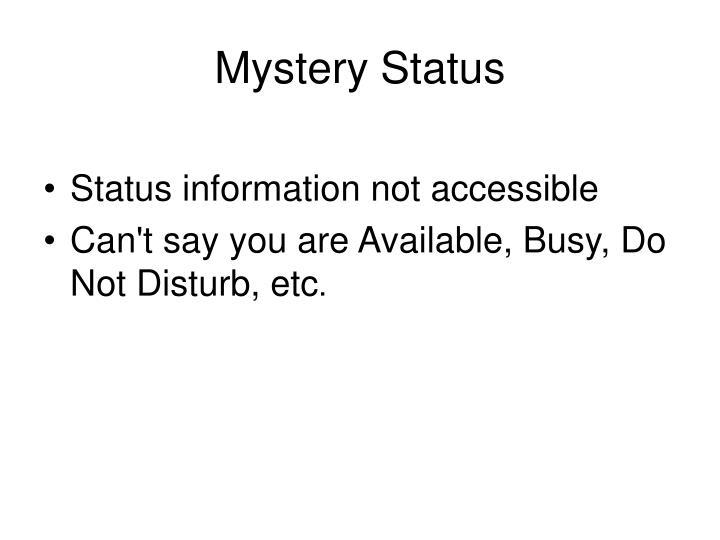 Mystery Status