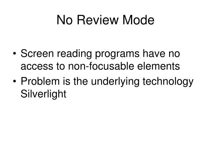 No Review Mode