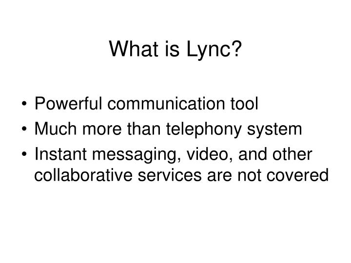 What is Lync?
