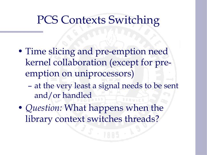 PCS Contexts Switching