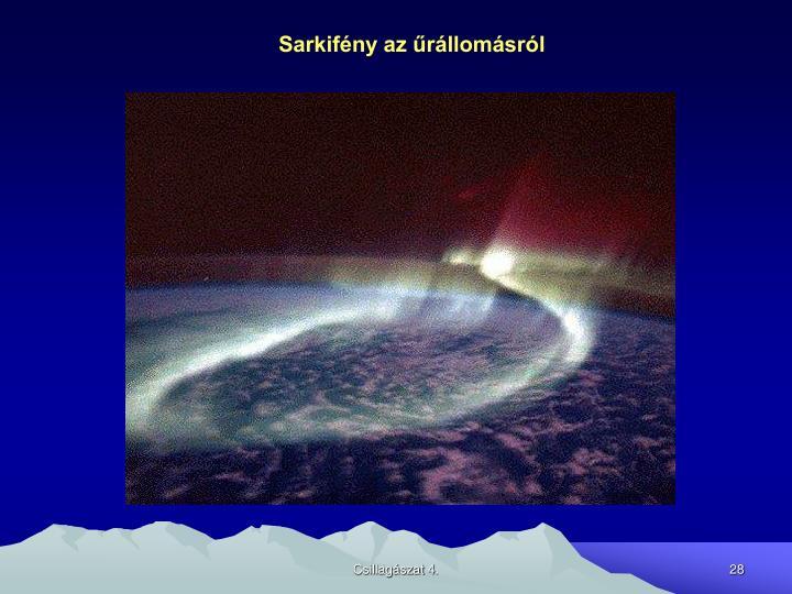 Sarkifény az űrállomásról
