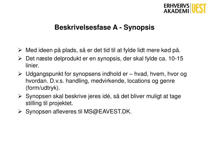 Beskrivelsesfase A - Synopsis
