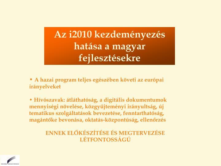 Az i2010 kezdeményezés hatása a magyar fejlesztésekre