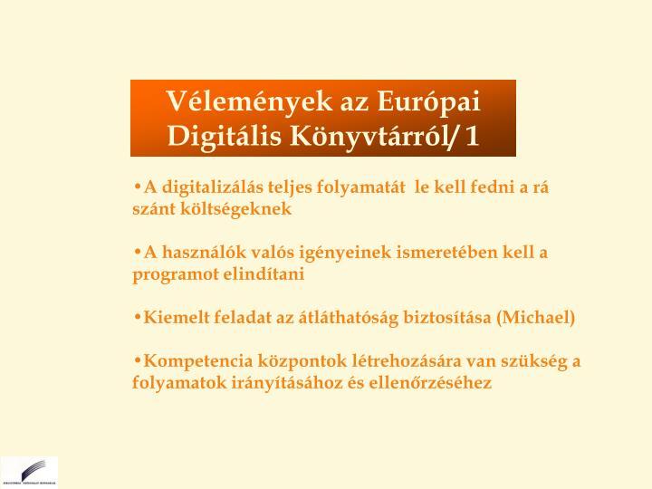 Vélemények az Európai Digitális Könyvtárról/ 1