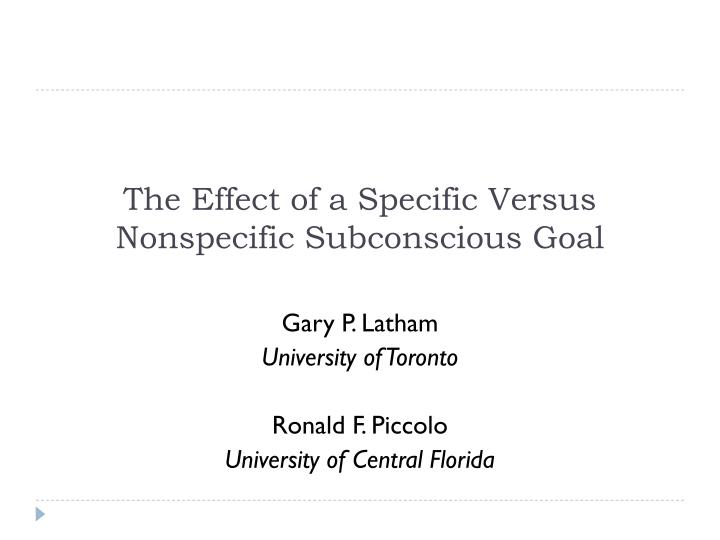 The effect of a specific versus nonspecific subconscious goal
