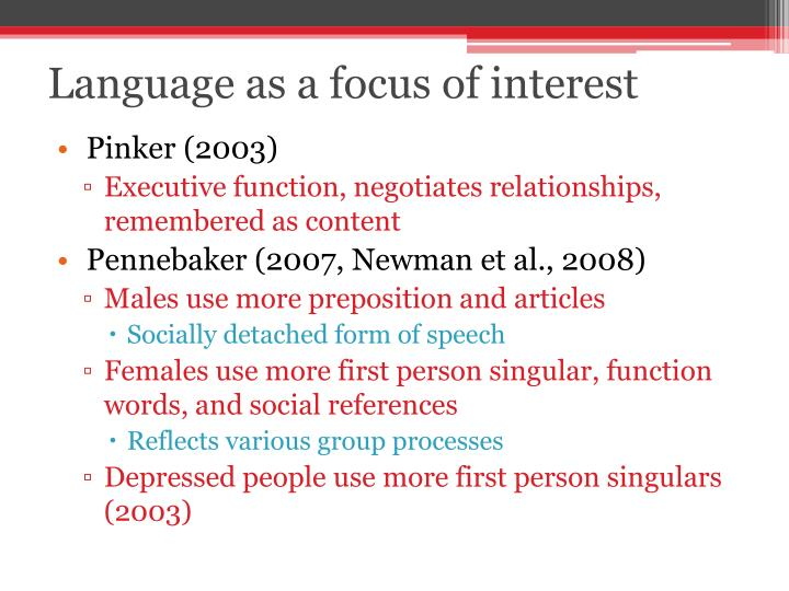 Language as a focus of interest