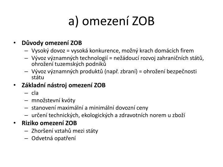 a) omezení ZOB