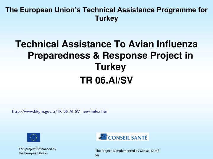The European Union's Technical Assistance Programme for Turkey