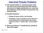 user level threads problems