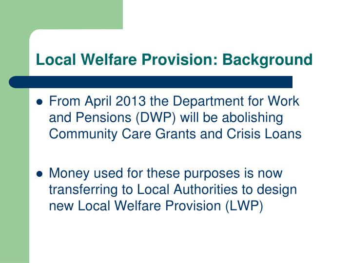 Local welfare provision background