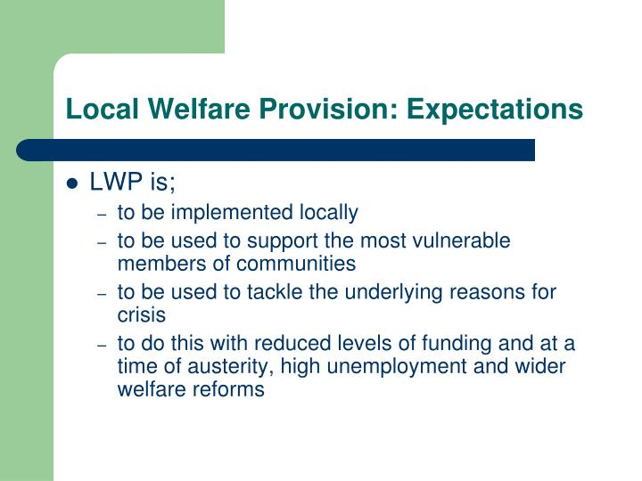 Local Welfare Provision: Expectations