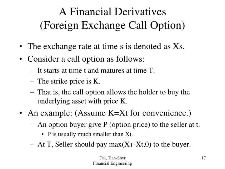 A Financial Derivatives