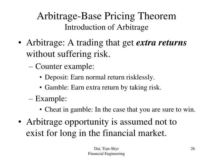 Arbitrage-Base Pricing Theorem