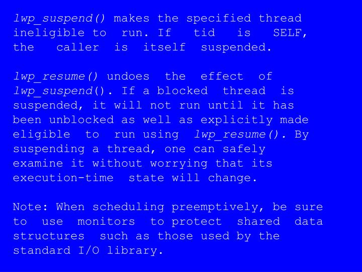 lwp_suspend()