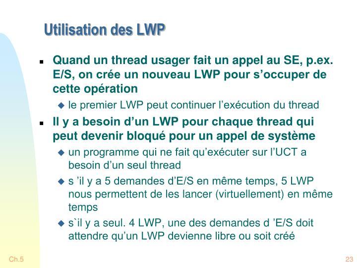Utilisation des LWP