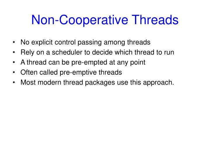 Non-Cooperative Threads