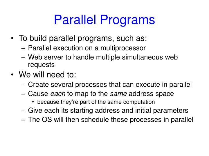 Parallel Programs