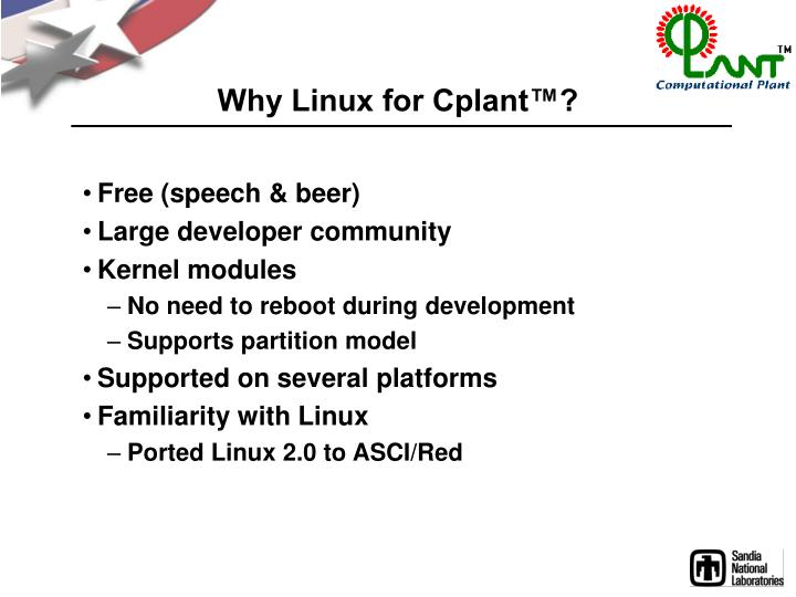 Why Linux for Cplant™?