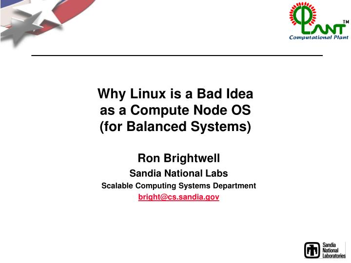 Why linux is a bad idea as a compute node os for balanced systems