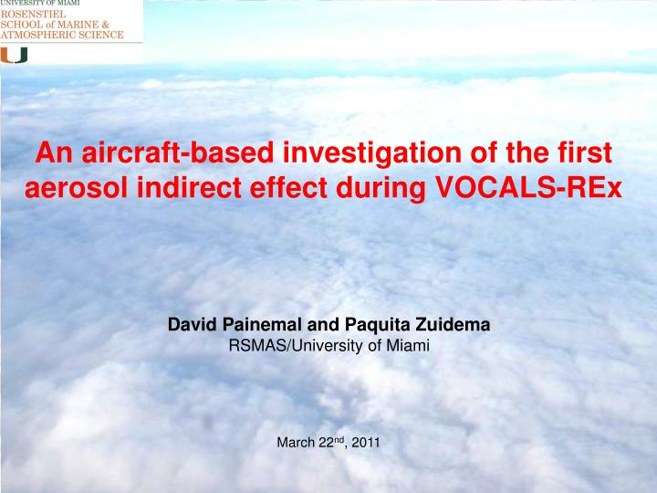 An aircraft-based investigation of the first aerosol indirect effect during VOCALS-REx