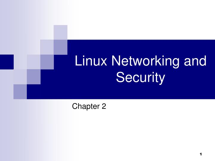 Linux Networking and Security