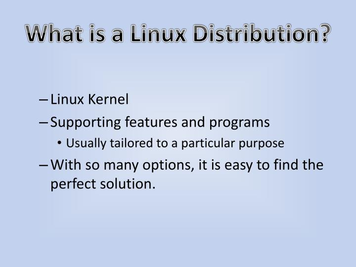 What is a Linux Distribution?