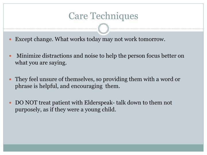Care Techniques
