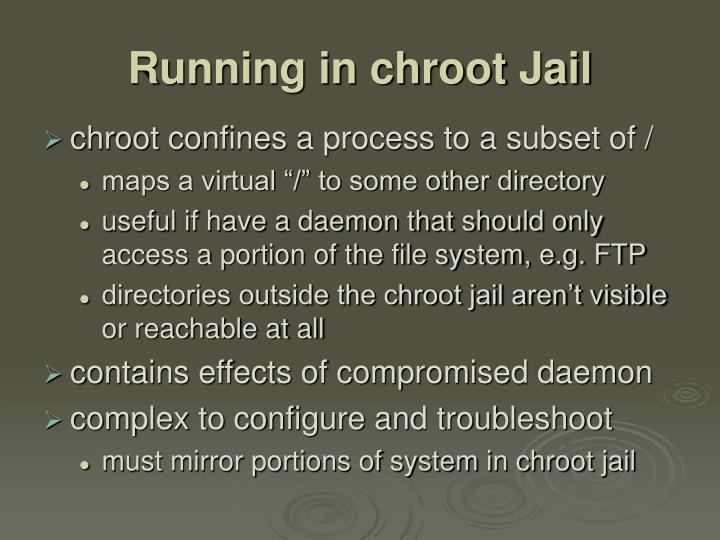 Running in chroot Jail