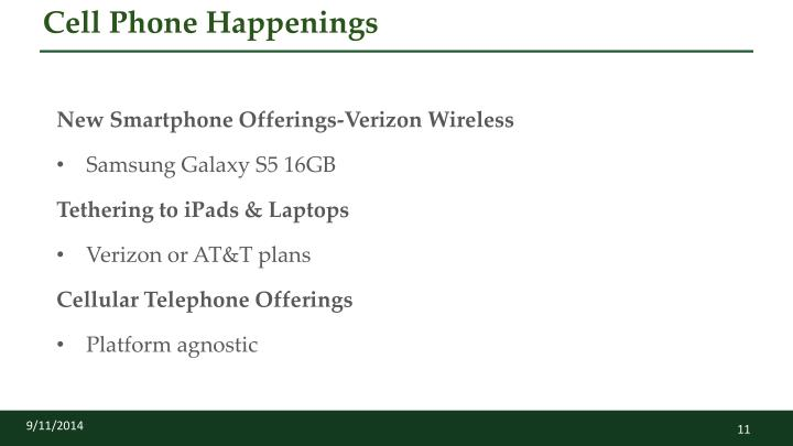Cell Phone Happenings