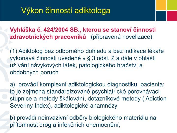 Výkon činností adiktologa