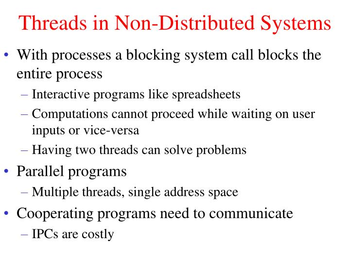 Threads in Non-Distributed Systems