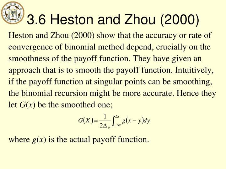 3.6 Heston and Zhou (2000)
