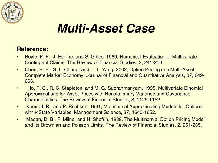 Multi-Asset Case