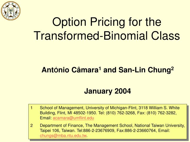 Option Pricing for the Transformed-Binomial Class